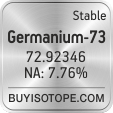 germanium-73 isotope germanium-73 enriched germanium-73 abundance germanium-73 atomic mass germanium-73