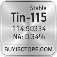 tin-115 isotope tin-115 enriched tin-115 abundance tin-115 atomic mass tin-115